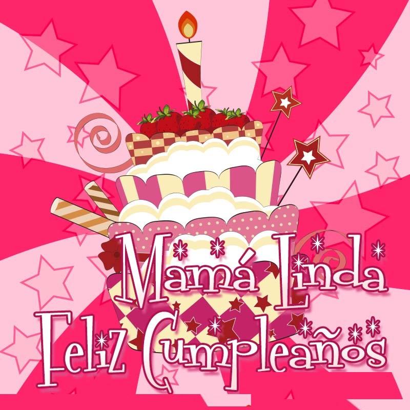 Feliz cumpleaños en este día mamá linda