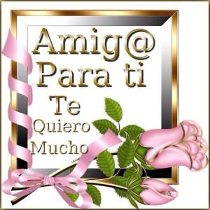 Imagenes de Amistad - Amigo Para Ti, Te Quiero Mucho