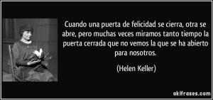 frase-cuando-una-puerta-de-felicidad-se-cierra-otra-se-abre-pero-muchas-veces-miramos-tanto-tiempo-la-helen-keller-137981
