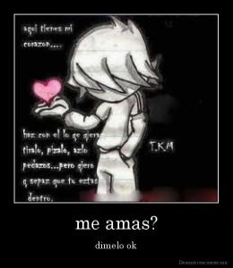 desmotivaciones.mx_me-amas-dimelo-ok_134842912367
