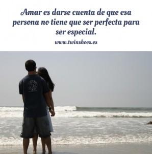 Amar-es-darse-cuenta-de-que-esa-persona-no-tiene-que-ser-perfecta-para-ser-especial