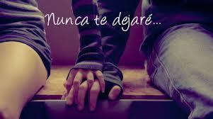 Nunca te dejare...