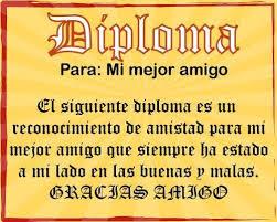 Diploma para : mi mejor amigo