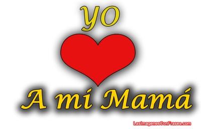 Imagen-Yo-amo-a-mi-Mama-Original